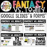 Fantasy Vs. Reality Digital Reading Activities Google Slides™ & Google Forms™
