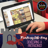Fantasy Writing: Develop a Protagonist (Digital Interactive Google Slide) FREE!