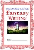 Fantasy Writing Unit Workshop Complete Set of Structured Lessons