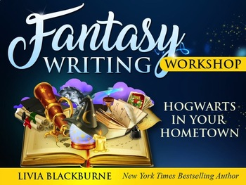 Fantasy Writing Workshop: Hogwarts in Your Hometown
