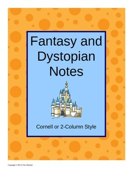 Fantasy and Dystopian Notes