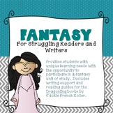 Fantasy for Struggling Readers and Writers