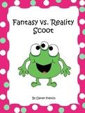 Fantasy vs. Reality Scoot