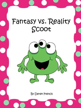 Fantasy vs. Reality Scoot