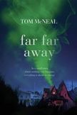 Far Far Away - Tom McNeal - Pre-reading Activity & Guided/