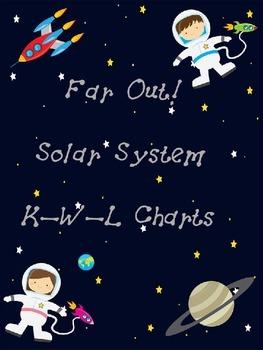 Far Out! Solar System K-W-L Charts