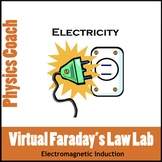 Faraday's Law of Induction Virtual Lab