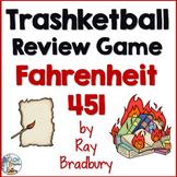 Farenheit 451 Trashketball Review Game