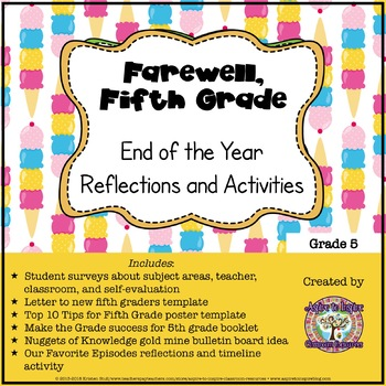 Farewell, Fifth Grade: End of the Year Reflections and Activities