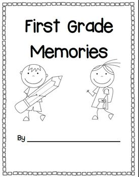 Farewell, First Grade! Writing Reflections, Memory Book Activities, and More
