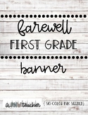 Farewell First Grade Bulletin Board