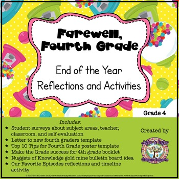 Farewell, Fourth Grade: End of the Year Reflections and Activities