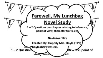 Farewell, My Lunchbag Novel Study