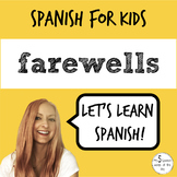 Spanish for Kids | Farewells in Spanish