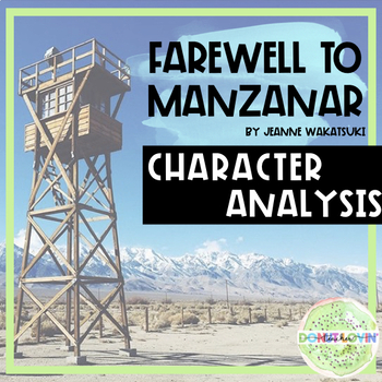 Farewell to Manzanar - Character Analysis