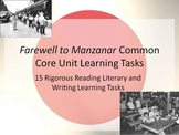 Farewell to Manzanar Common Core Learning Tasks - 15 Rigorous Tasks!!