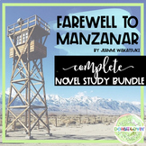 Farewell to Manzanar Complete Novel Study BUNDLE + Distanc