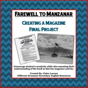 farewell to manzanar final project creating a magazine tpt. Black Bedroom Furniture Sets. Home Design Ideas