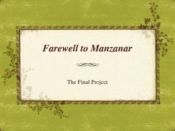 Farewell to Manzanar Final Project Power point