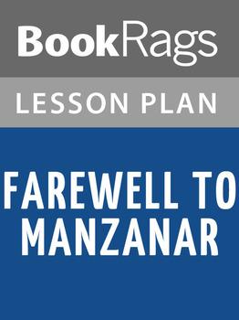 Farewell to Manzanar Lesson Plans