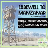 Farewell to Manzanar Novel Study, Vocabulary, Comprehensio