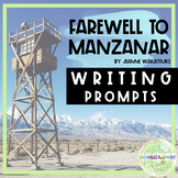 Farewell to Manzanar - Writing Prompts