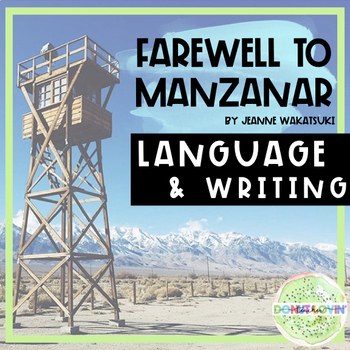 Farewell to manzanar teaching resources teachers pay teachers farewell to manzanar writing strategies and language conventions fandeluxe Image collections