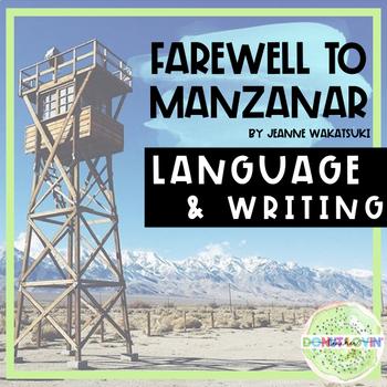 Farewell to Manzanar - Writing Strategies and Language Con