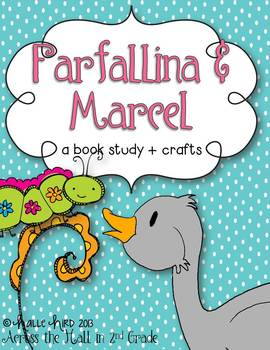 Farfallina & Marcel {Book Study and Craftivities}