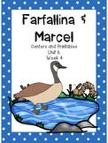 Farfallina & Marcel, Centers and Printables, Kindergarten, Unit 3, Week 4