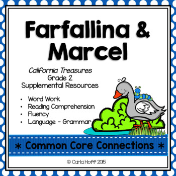 Farfallina & Marcel - Common Core Connections-Treasures Gr. 2