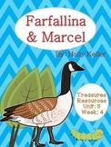 Farfallina & Marcel Treasures Common Core Alligned