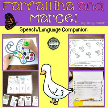 Farfallina and Marcel: A Speech/Language Book Companion