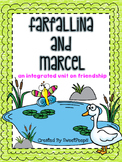 Farfallina and Marcel: An Integrated Unit on Friendship