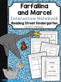 Farfallina and Marcel Interactive Notebook ~ Reading Street Kindergarten