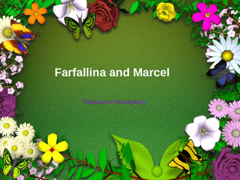 Farfallina and Marcel Powerpoint (Treasures Vocabulary)