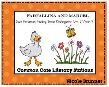 Farfallina and Marcel Reading Street Unit 3 Week 4 Common Core Literacy Stations