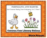 Farfallina and Marcel Reading Street Unit 3 Week 4 Common Core Literacy Stations