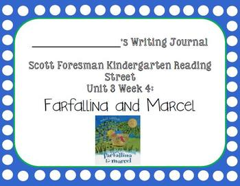 Farfallina and Marcel Writing Journal (Kindergarten Reading Street 3.4)