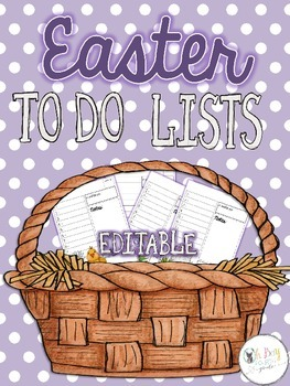 Farley's Easter To Do Lists *editable*you customize it*