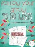 Farley's Follow Your Arrow To Do Lists *editable*you customize it*