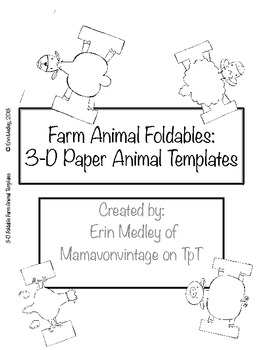 Farm Animal 3-D Foldable Templates, Old MacDonald Song Props