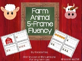 Farm Animal 5-Frame Fluency