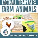 Farm Animal Factballs and Fact Sheets