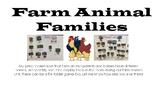 Farm Animal Families/ Farm Mommy Daddy Baby Animal Names