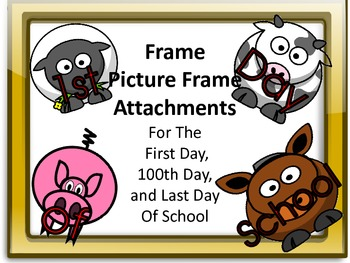 Farm Animal Picture Frame Attachments First Day, 100th Day
