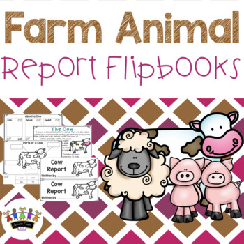 Farm Animal Report Flipbooks