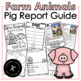 Farm Animal Reports/ Research / Informative Writing / Opinion Writing