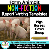 Farm Animal Reports- Informational Non-Fiction Report Writing