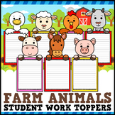 Farm Animal Student Work Toppers Writing Craftivity